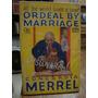 Ordeal By Marriage. Concordia Merrel
