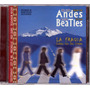 De Los Andes Alos Beatles Cd La Fragua Sellado