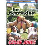 Los Desviados - Porno Argentino - César Jones