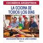 Cocineros Argentinos - La Cocina De Todos Los Dias - Planeta
