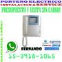 Portero Electrico Instalacion Nuevo Y Service Visita S/cargo