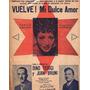 Partitura Tango Vuelve Dulc Amor Dino Terigi Juan Bruni 1939