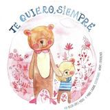 Te Quiero Siempre -  Belen Lopez Y Maria Casabal (tapa Dura)