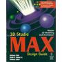 3d Studio Max Design Guide Anthony Potts Manual En Ingl + Cd