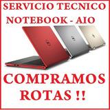 Servicio Tecnico Notebook - Presupuesto Sin Cargo En 24hs