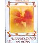 El Ultimo Tango En Paris Por Robert Alley Ed Grilbajo