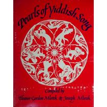 Música Judía: Pearls Of Yiddish Song (partituras Y Letras)