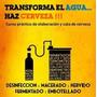 Excelente Curso Fabricacion Cerveza Artesanal C/ Video