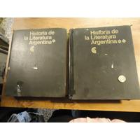Historia De La Literatura Argentina 2 Tomos