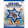 Dvd Israel-nacimiento De Una Nación