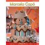 Marcela Capó Cake Designs 2013-2014-2015
