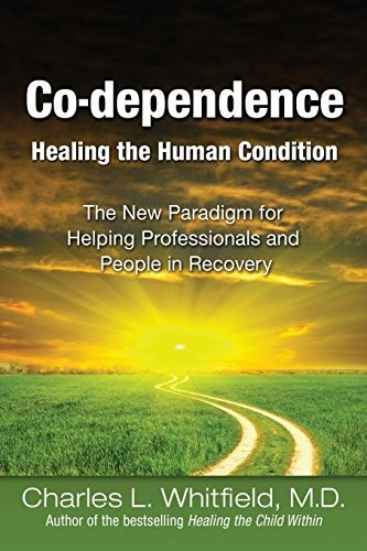 Book : Co-dependence - Healing The Human Condition - Char...