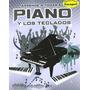 Aprende A Tocar El Piano Y Los Teclados - Nick Freeth