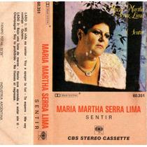 Maria Martha Serra Lima Sentir ( Cassette )