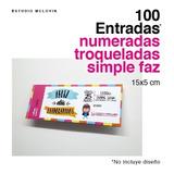 100 Entradas 15x5 Simple Faz 180g Troqueladas Y Numeradas
