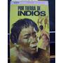 Por Tierras De Indios Tibor Sekelj