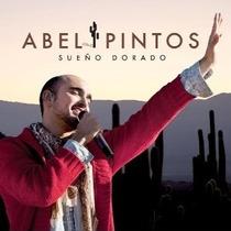 Abel Pintos: Sueño Dorado - Cd
