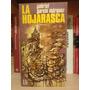 La Hojarasca - Gabriel García Marquez