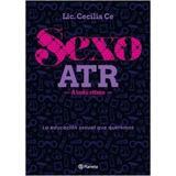 Sexo Atr - Lic Cecilia Ce - Libro Nuevo Planeta