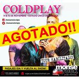 Coldplay  Pasajes  Traslado  Estadio Unico Micros & Charters