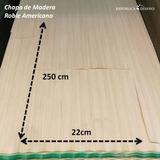 Chapa Madera Roble Americano Reco 2.5m Largoa 1ra Calidad