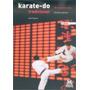 Karate-do Tradicional. Técnicas Básicas Higaonna Morio (pai)