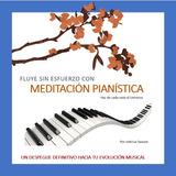 Libro Meditación Pianística   Consciencia Al Piano