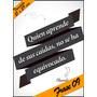 Laminas Autoadhesivas - Frase #09 - 21 X 29 Cm - Precio 2 X