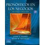 Pronósticos En Los Negocios, 8°ed. Hanke . Libro Digital