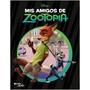 Mis Amigos De Zootopia - Disney