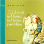 El Libro De Los Dioses Los Heroes Y Los Mitos - Autores Var