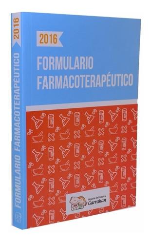 Formulario Farmacoterapéutico 2016 - Fundación Garrahan
