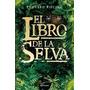 El Libro De La Selva - Rudyard Kipling - Ed. Planeta