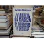 André Malraux La Cabeza De Obsidiana. Estudio Sobre Picasso