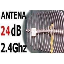 Antena Wireless 24db Grillada Para Internet Inalambrico Wisp