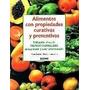 Alimentos Con Propiedades Curativas Y Preventivas (cart