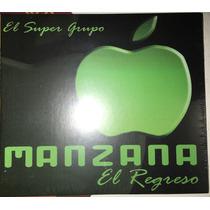 Cd Súper Grupo Mánzana El Regreso Nuevo+cd Regalo P.chorro