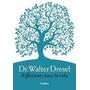 Reflexiones Para Tu Vida Walter Dresel