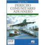 Derecho Comunitario Aduanero - Tosi Dyf