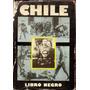 Chile. Libro Negro - Bartsch, Buschman, Stuby, Wulff