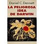 La Peligrosa Idea De Darwin Daniel Dennet (digital)