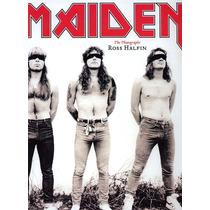 Iron Maiden - The Photographs - Ross Halfin