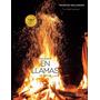 En Llamas - 100 Recetas - Mallmann, Francis (v&r)