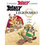 Asterix Legionario - Asterix 10 - Goscinny/ Uderzo - Planeta