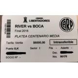 Entrada Final 2018 Copa Libertadores River-boca