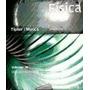 Física Para La Ciencia Y La Tecnología 1 B Tipler Y Mosca