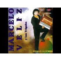 Marcelo Veliz - Estallo La Bomba - Cd- Como Nuevo- Unico!!