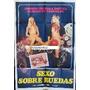 Afiche Sexo Sobre Ruedas Doris Arden, Alla Beate 1972