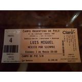 Entrada Luis Miguel 1 Marzo Campo - Original - Zona Palermo
