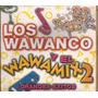 Cd Los Wawanco Grandes Exitos